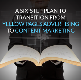 A-Six-Step-Plan-to-Transition-from-Yellow-Pages-Advertising-to-Content-Marketing.png