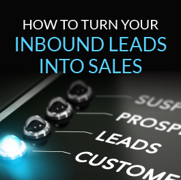 How-to-Turn-Your-Inbound-Leads-Into-Sales.png